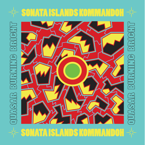 Sonata Islands Kommandoh - Quasar Burning Bright