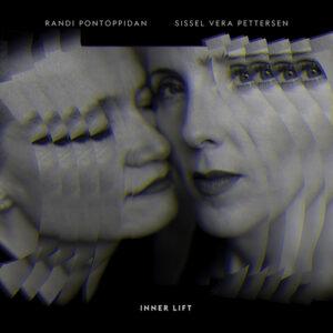 Randi Pontoppidan/Sissel Vera Pettersen - Inner Lift